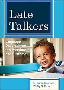 late talkers language development interventions outcomes book rescorla - Late Talkers Foundation